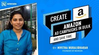 كيفية إنشاء الأمازون حملات إعلانات بالجملة - التجارة الإلكترونية الدروس قبل Nivetha Muralidharan