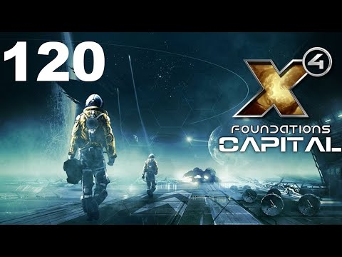 X4: Foundations | Capital | Episode 120 |