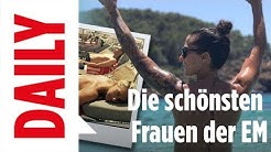 Frauen-EM - Die schönsten Spielerinnen / BILD-DAILY live 17.07.17