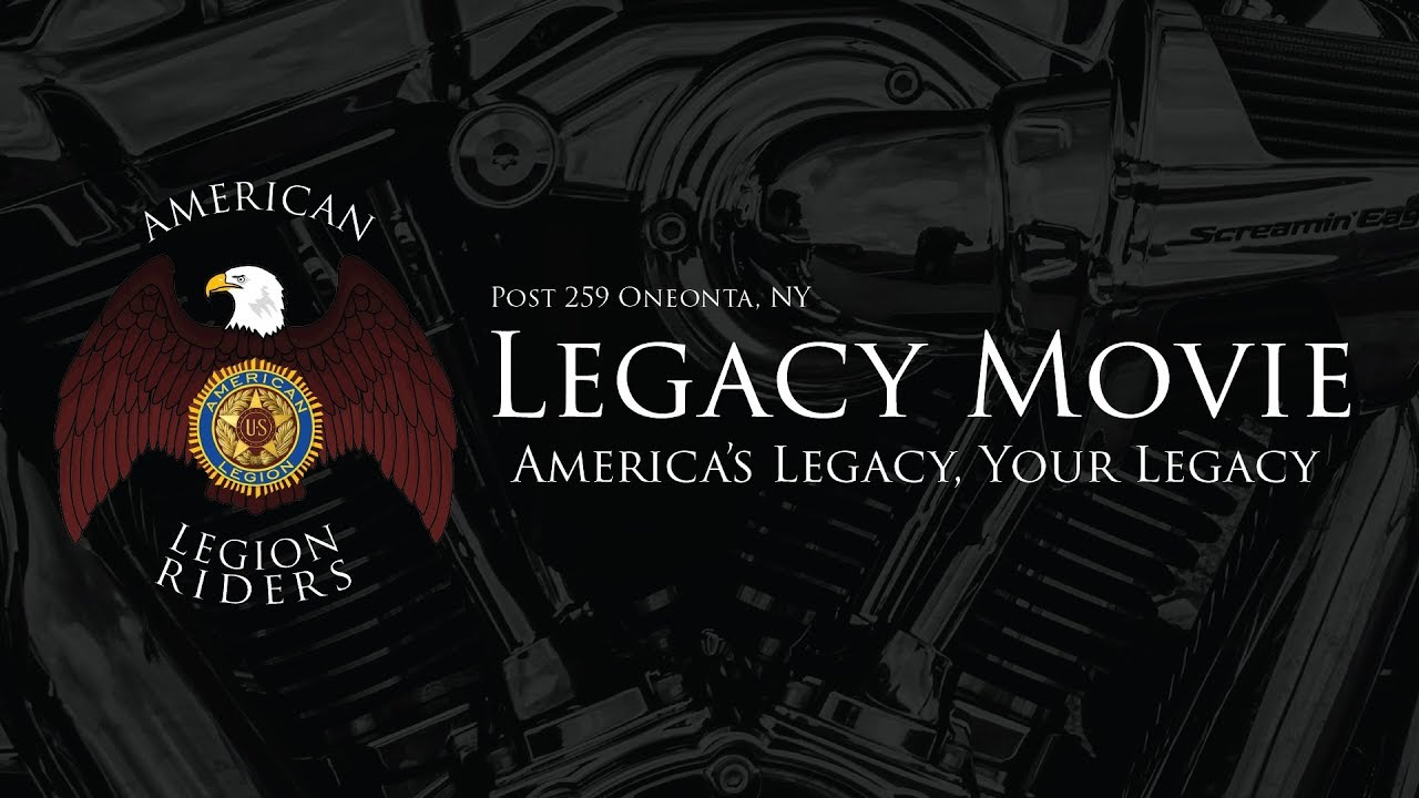 American Legion Riders Post 259 Legacy Movie