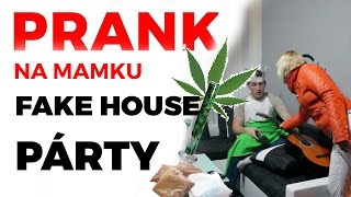 PRANK NA MAMKU FAKE HOUSE PARTY!