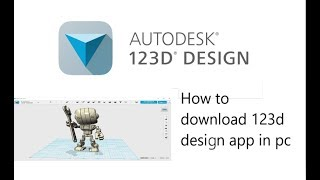 How to download 123d design 3D models in pc