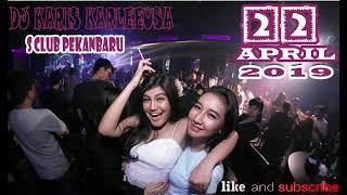 Gambar cover DJ KARIS KARLEEUSA 22 APRIL 2019 S CLUB PEKANBARU SPECIAL ON MY WHY