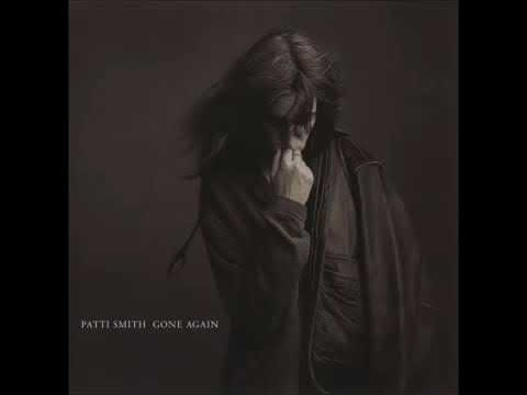 PATTI SMITH GONE AGAIN [FULL ALBUM] 1996
