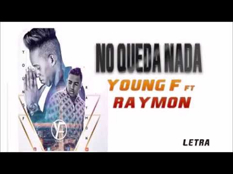 Young F Ft Raymond -