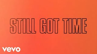 ZAYN Still Got Time Lyric ft PARTYNEXTDOOR
