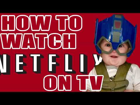 How to Watch Netflix On TV  3 Ways To Connect To NetFlix On Your TV