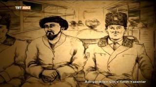 Toktogul Satılganov - Adriyatik'ten Çin'e Tarih Yazanlar - TRT Avaz