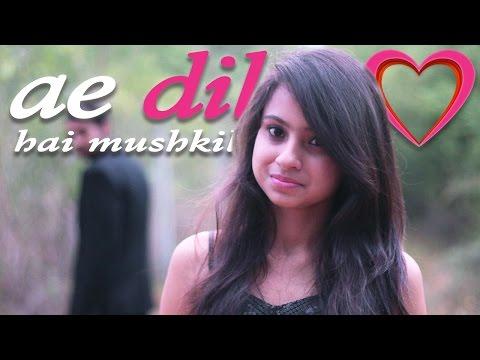 Ae Dil Hai Mushkil -Cover Song | Zubin Paul | Arijit Singh | Pritam