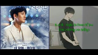 K.Will - Right In Front Of You (Ost Melting Me Softly) lyrics+subindo