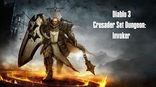 diablo 3 crusader invoker set dungeon patch 2 4 mastered