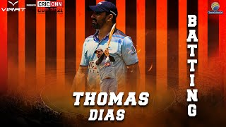 Thomas Dias Batting | Criconn Cup 2021