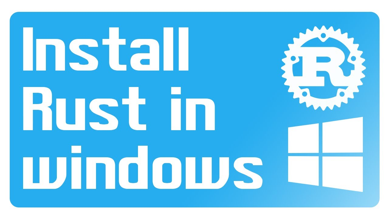 Rust Tutorial - How to install Rust in windows | Rust Language Tutorial - YouTube