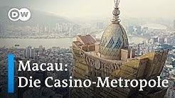 Macau: Casino-Hauptstadt der Welt | DW Anomalia