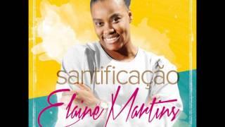 Elaine Martins   Santificação