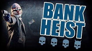 Bank Heist Deathwish! - Payday 2 feat  Mastif, Dosman & Chris