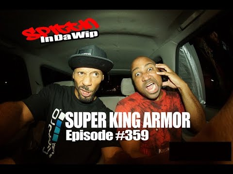 Super King Armor, Spittin In Da Wip Ep359 GoPro Music