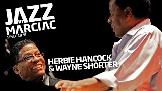 Herbie Hancock & Wayne Shorter @Jazz_in_Marciac : Mardi 29 Juillet 2014