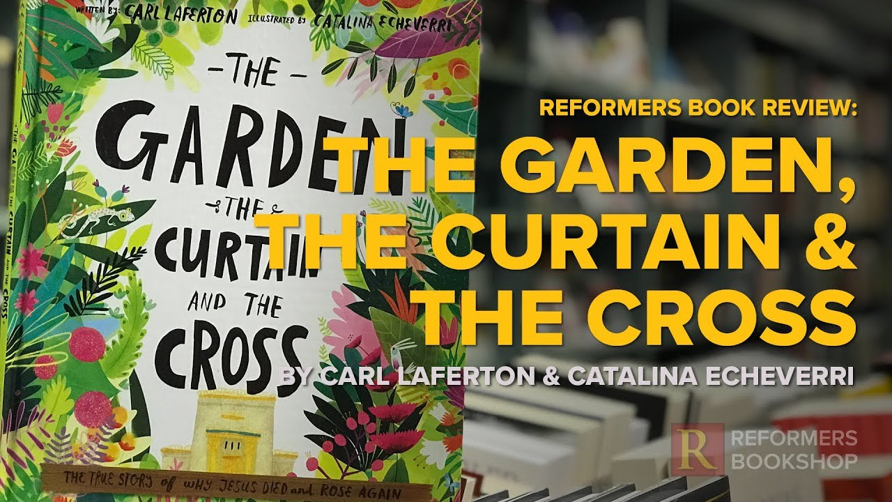 The Garden Curtain And Cross Reformers Book Review
