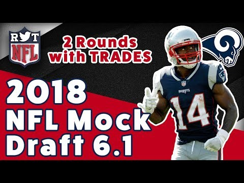 2018 NFL Mock Draft 6.1 | 2-Rounds With Trades | Post-Brandin Cooks Trade Edition