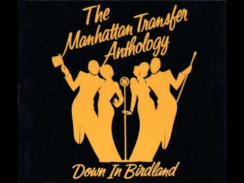 The Manhattan Transfer - In a Mellow Tone