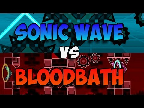 Bloodbath vs Sonic Wave ¿cual es el mas dificil? Geometry Dash