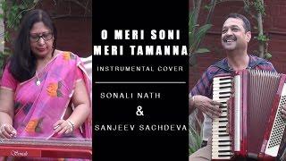 Yaadon Ki Baaraat - O Meri Soni Meri Tamanna  Instrumental Cover   Sonali Nath & Sanjeev Sachdeva