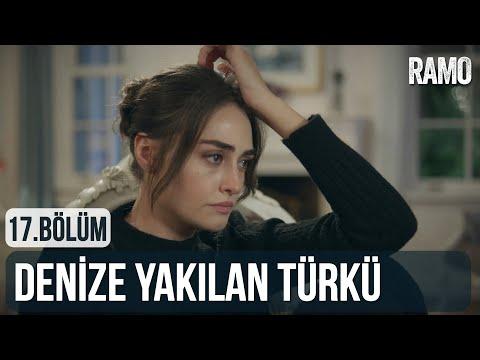 Denize Yakılan Türkü   Ramo Dizi Müzikleri   17. Bölüm