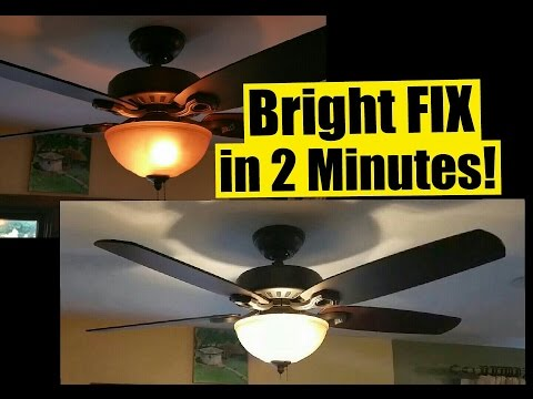 2 min fix for dim ceiling fan lights - safe - no wiring - wattage limiter  stays! - youtube