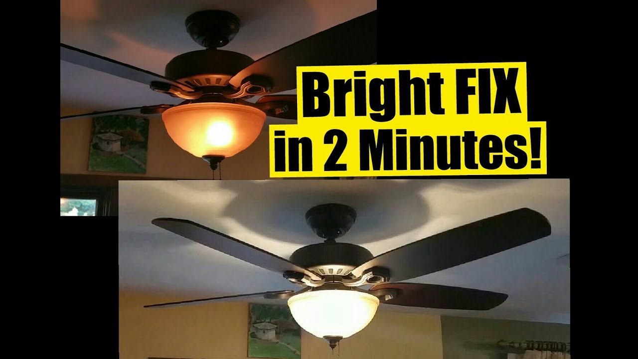 2 min fix for dim ceiling fan lights - safe - no wiring - wattage