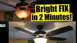 2 Min FIX for Dim Ceiling Fan Lights - Safe - No Wiring - Wattage Limiter Stays!