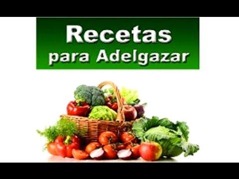 RECETAS PARA ADELGAZAR RAPIDO Comidas sanas ricas y bajas