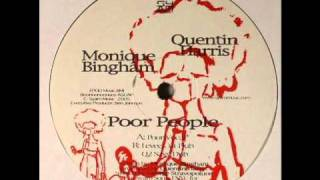 Quentin Harris feat Monique Bingham - Poor People (Poor Vocal Mix)
