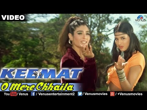 O Mere Chhaila Full Video Song : Keemat | Akshay Kumar, Raveena Tandon, Saif Ali Khan |