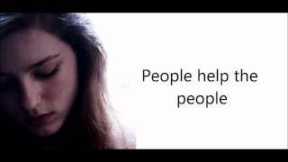 People help the people - Birdy (lyrics)