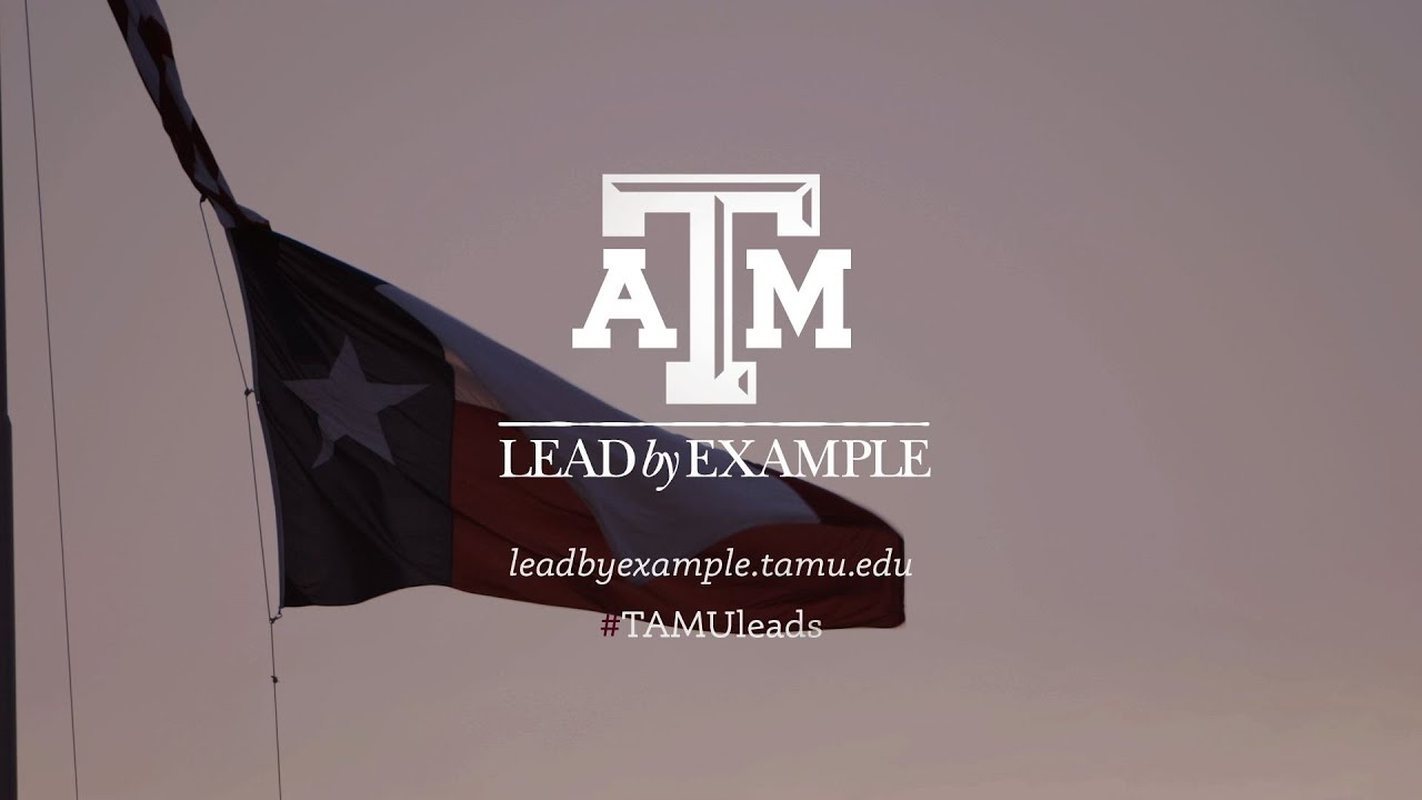 Aggies Lead By Example Youtube