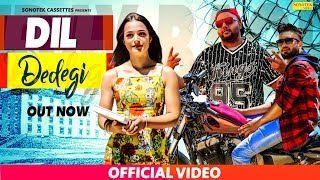 Dil De Degi | Uday Bagri Feat. Renee | Kapil Bagri | Latest Haryanvi Songs Haryanavi 2019