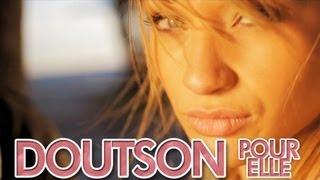 Doutson - Pour Elle OFFICIAL Radio Edit