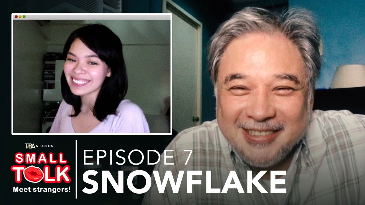 Small Talk | Episode 7: Snowflake | Barbara Ruaro, Ricky Davao | TBA Studios (English Subs)