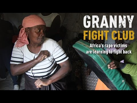 Granny Fight Club. Africa's rape victims are learning to fight back.
