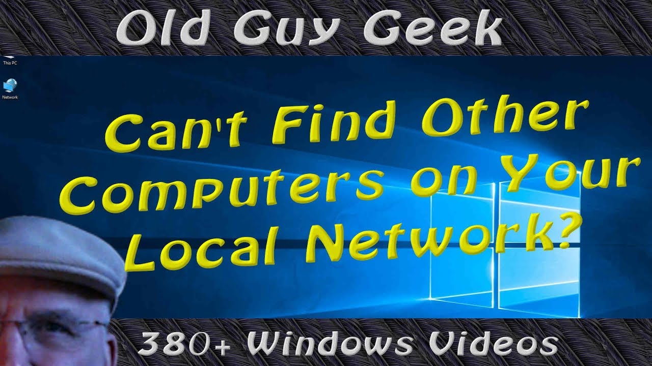 Windows 10 - Can't Find Other Computers on Your Local ...
