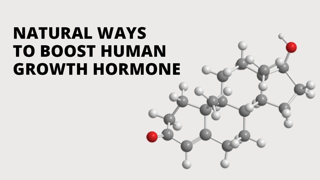 Natural Ways To Boost Human Growth Hormone