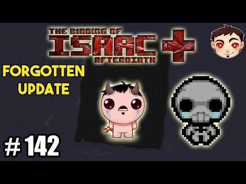 ¡JUGANDO CON THE FORGOTTEN! - TBOI: AFTERBIRTH+ #142 (Forgotten Update)