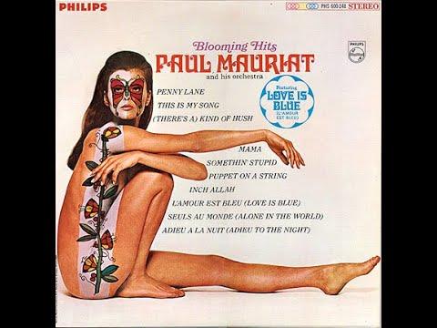 Download Paul Mauriat: Love Is Blue - 1 HOUR [L'amour est bleu]
