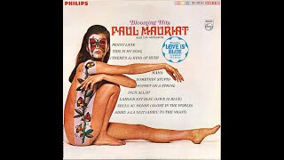 Paul Mauriat: Love Is Blue - 1 HOUR [L'amour est bleu]