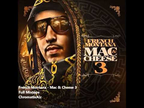 French Montana - Mac & Cheese 3 (Full Mixtape)