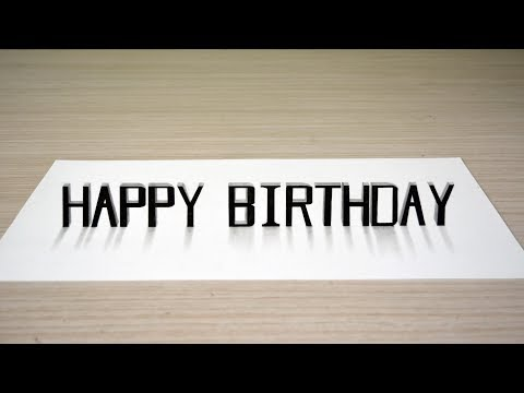 Happy Birthday - 3D Text Art On A 2D Paper