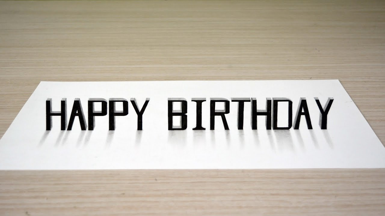 Happy Birthday 3d Text Art On A 2d Paper Youtube