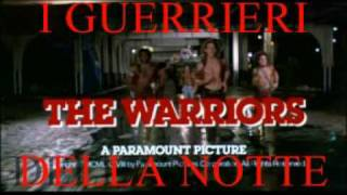 I Guerrieri della Notte-The Warriors-Trailer in Italiano by The Swan