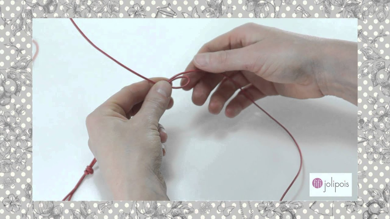Top Fifi Jolipois Tutorial 5: Faire un Noeud Coulissant - YouTube YG17